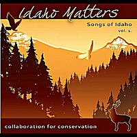 Various Artists | Idaho Matters Presents: Songs of Idaho Vol. 1