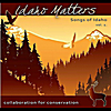 Various Artists: Idaho Matters Presents: Songs of Idaho Vol. 1