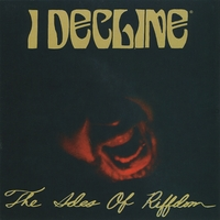 I Decline | The Ides Of Riffdom