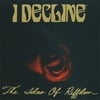 I Decline: The Ides Of Riffdom
