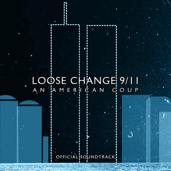 Loose Change 9/11: A Film About September 11th
