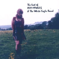 Indi Hawkes & The White Eagle Band | Best of