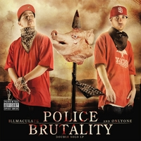 Illmac & Onlyone | Police Brutality