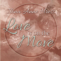 Ilona Anne Hress | Love Is on the Move
