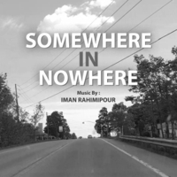 Iman Rahimipour | Somewhere in Nowhere