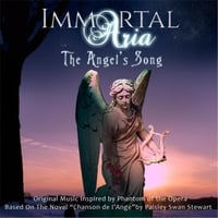 Immortal Aria | The Angel's Song