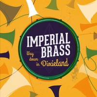 Imperial Brass | Way Down in Dixieland