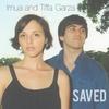 Imua and Tiffa Garza: Saved
