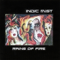 INDIC MIST: Rains of Fire