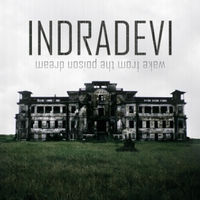 Indradevi | Wake from the Poison Dream