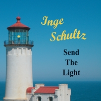 Inge Schultz: Send the Light