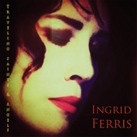Ingrid Ferris: Traveling Saints & Angels