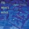 Ingrid Woode: Too Weak