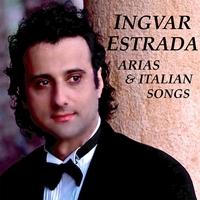 Ingvar Estrada: Arias & Italian Songs