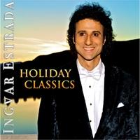 Ingvar Estrada: Holiday Classics