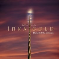 Inka Gold | The Last of the Mohicans