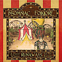 Insomniac Folklore | A Place Where Runaways Are Not Alone