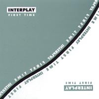 Interplay | First Time