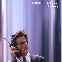 Int'l Male | Anthems of Potency