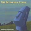 The Invincible Czars: Gods of Convenience