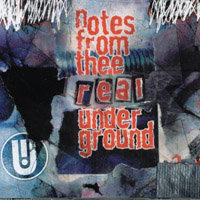 V/A | Notes from Thee Real Underground Volume 1 through 4