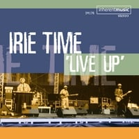 Irie Time | Live Up