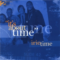 IRIE TIME | It's About Time
