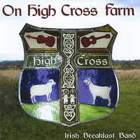 Irish Breakfast Band | On High Cross Farm