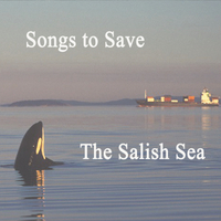 Sharon Abreu & Michael Hurwicz | Songs to Save the Salish Sea