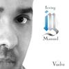 Irving Manuel: Vuelve