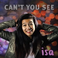 Isa | Can't You See