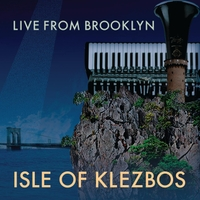 Isle of Klezbos | Live from Brooklyn