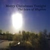 The Isles of Rhythm: Merry Christmas Tonight