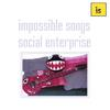 IMPOSSIBLE SONGS: social enterprise
