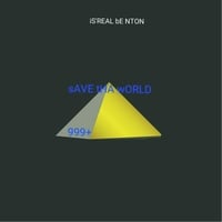 Is'real Benton | Save Tha World