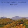 INTERNATIONAL STRING TRIO: Appalachia