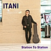 Itani: Station to Station