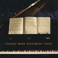 Various Artists | Things Were Different Then