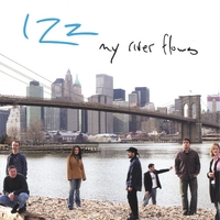 IZZ | My River Flows