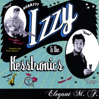 Izzy and the Kesstronics | Elegant M.F.