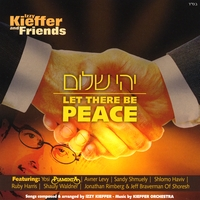 Izzy Kieffer and Friends | Yehi Shalom - Let There Be Peace