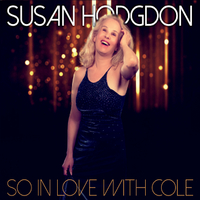Susan Hodgdon | So in Love with Cole