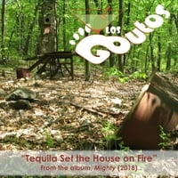 Los Goutos | Tequila Set the House on Fire | CD Baby Music Store