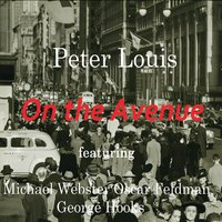 Peter Louis, Michael Webster, Oscar Feldman, George Hooks | On the Avenue