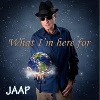 Jaap | What I'm Here For