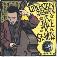 Jace K. Seavers | The Uncertain Adventures Of