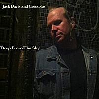 Jack Davis and Crossbite | Drop From the Sky