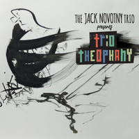 The Jack Novotny Trio | Trio Theophany (feat. Ronzo Smith & Jordan McBride)