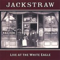 jackstraw | Live at the White Eagle