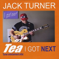 Jack Turner | I Got Next